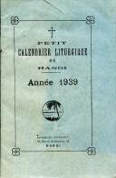 Petit Calendrier Liturgique De Hanoï, Année 1939, Indochine - Livres, BD, Revues