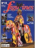 MAQUETTE - Magazine FIGURINES N° 15 Avril-mai 1997 - Etat Excellent - Revues