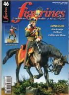 MAQUETTE - Magazine FIGURINES N° 46 Juin-juillet 2002 - Etat Excellent - Francia