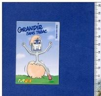 Autocollant - Grandir Sans Tabac - Hôpital Sans Tabac - MNH - Coquille D´oeuf - Panneau Signalisation - Sticker - Pegatinas