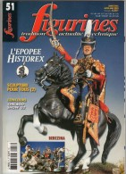 MAQUETTE - Magazine FIGURINES N° 51 Avril-mai 2003 - Etat Excellent - Revues