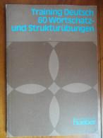 Training Deutsch 60 Wortschatz Und Strukturübungen  (Joachim Busse) - Livres Scolaires