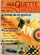 MAQUETTE - Magazine MAQUETTE STATIQUE MAGAZINE N° 1 Novembre-décembre 2004 - Etat Excellent - Littérature & DVD
