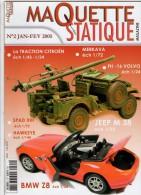 MAQUETTE - Magazine MAQUETTE STATIQUE MAGAZINE N° 2 Janvier-février 2005 - Etat Excellent - Littérature & DVD
