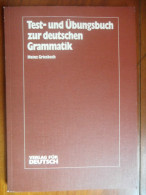 Test - Und übungsbuch Zur Deutschen Grammatik (Heinz Griesbach) De 1983 - Schulbücher