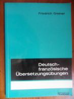 Deutsch - Französische Übersetzungsübungen (Fredrich Greiner) De 1969 - Livres Scolaires