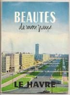 @ BEAUTES DE MON PAYS LE HAVRE 76 SEINE MARITIME VENDU EN AVRIL 1959. NOMBREUSES PUB COUVERTURE  STATION SERVICE ESSO - Livres, BD, Revues