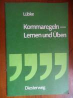 Kommaregeln - Lernen Und üben (Lübke) De 1975 - Livres Scolaires
