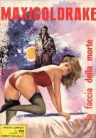 MAXIGOLDRAKE N°22  LA FACCIA DELLA MORTE - Libri, Riviste, Fumetti