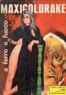 MAXIGOLDRAKE N°21  A FERRO E A FUOCO - Libri, Riviste, Fumetti