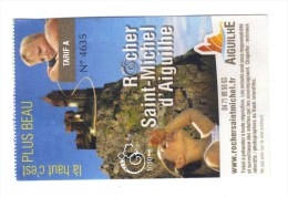 43. Ticket Entrée à  Rocher St Michel D'Aiguilhe. Là-haut, C'est Plus Beau - Eintrittskarten