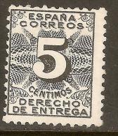 EDIFIL 592* DERECHO DE ENTREGA - 1931-50 Neufs