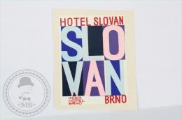 Hotel Slovan, Brno - Czech Republic - Original Hotel Luggage Label - Sticker - Hotel Labels