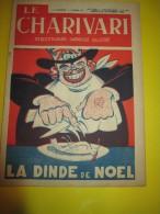 Le Charivari/Hebdomadaire satirique Illustr�/La Dinde de No�l/n�495/1935   VJ56