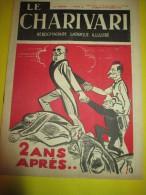 Le Charivari/Hebdomadaire satirique Illustr�/2 ans apr�s .../n�501/1936   VJ61