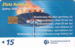 POLAND - Olympic Flame, TP Telecard 15 Units, Exp.date 01/06/06, Used - Jeux Olympiques