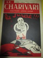 Le Charivari/Hebdomadaire satirique Illustr�/La Suret�../n�432/1934   VJ62