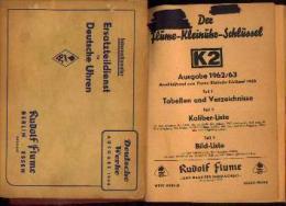 """« Der Flume-Kleinuhr-Schlüssel » (1962/63) - + """"Ersatzteildienst Für Deutsche Uhren » (1958) R. Flume - Berlin-Essen - Juwelen & Horloges"""