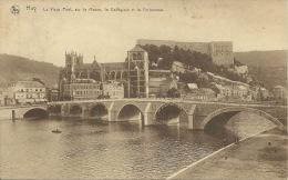 Huy - Le Vieux Pont, Sur La Meuse, La Collégiale Et La Forteresse. - Carte Envoyer En 1925. - Huy