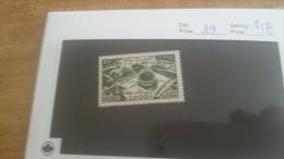 LOT 224237 TIMBRE DE COLONIE TUNISIE NEUF* N�19 VALEUR 58 EUROS