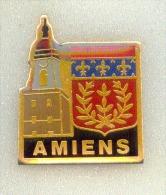 Rare Pin´s Amiens  Le Beffroi - Ciudades
