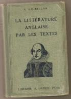 """Livre Ancien 1933 """"la LIttérature Anglaise Par Les Textes"""" Par G.Guibillon - Livres, BD, Revues"""