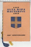 1143 - 1943 Alta Ripa Hauterive (Neuchâtel) 800me Anniversaire - Histoire