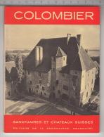 Colombier - Sanctuaires Et Châteaux Suisses - Culture
