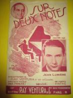 Sur Deux Notes /Jean Lumiére /Ray Ventura/Misraki/ 1938       PART39 - Partitions Musicales Anciennes