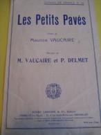 Les Petits Pavés/Maurice Vaucaire/Paul Delmet / 1956     PART45 - Partitions Musicales Anciennes