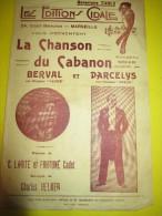 La Chanson Du Cabanon/ Berval/Darcelys/ / 1930-1940   PART47 - Partitions Musicales Anciennes