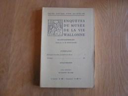 ENQUETES DU MUSEE DE LA VIE WALLONNE N° 85 à 92 1958 Régionalisme Descriptions Des Salles Provisoires Du Musée Outils - Belgium