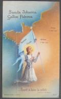 CANIVET IMAGE PIEUSE Année 1956 : SAINTE JEANNE D´ARC -  JOAN OF ARC HOLY CARD / SANTINO SANCTA JOHANNA GALLIAE PATRONA - Imágenes Religiosas