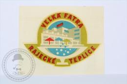 Hotel Velka Fatra, Rajecke, Teplice - Czechoslovakia - Original Hotel Luggage Label - Sticker - Hotel Labels