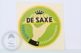 Hotel De Saxe, Teplice - Czechoslovakia - Original Hotel Luggage Label - Sticker - Hotel Labels