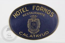 Hotel Fornos, Calatayud - Spain - Original Small Hotel Luggage Label - Sticker - Hotel Labels