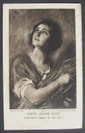 IMAGE PIEUSE Vers 1930 SAINTE JEANNE D´ARC ENTENDANT L'APPEL DE SES VOIX - JOAN OF ARC HOLY CARD / SANTINO - Imágenes Religiosas