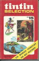 TINTIN SELECTION  N° 15   -  DARGAUD 1972 - Tintin