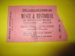 Mont St Michel/ Musée Et Historial/Billet D'entrée Aux Deux Musée/ Liqueur La Michelaine /Vers 1950     VP664 - Unclassified
