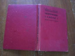 GRAMMAIRE LATINE Par MAQUET & ROGER 1945  Librairie HACHETTE - 12-18 Years Old