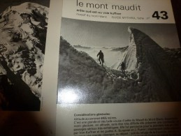 MASSIF Du MONT-BLANC  Fiche 43 éditée Par Compagnie Des Guides De Chamonix : LE MONT MAUDIT (arête S-E Ou Voie Kuffner) - Other Collections