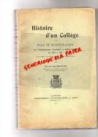 87 - SAINT YRIEIX LA PERCHE - HISTOIRE D' UN COLLEGE ESSAI DE MONOGRAPHIE- DE 1789 A 1911- MARTIAL MAGNONAUD -1912- RARE - Limousin