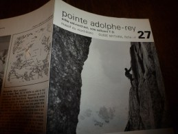 MASSIF Du MONT-BLANC : Fiche 27,éditée Par Compagnie Des Guides De Chamonix :POINTE A-REY Arête E-N-E Voie Salluard T.D - Other Collections
