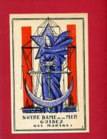 IMAGE PIEUSE PATRIOTIQUE 1940 NOTRE DAME DE LA MER ARMEE DE MER DESSIN DE GABRIEL LOIRE VERRIER A CHARTRES VITRAIL - Religion & Esotérisme