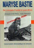 87 - AVIATION- MARYSE BASTIE DE LIMOGES -FEYTIAT E LYON BRON- CHEYMOL - FRADET - 2010 - Limousin
