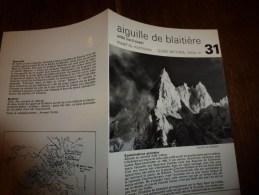 MASSIF Du MONT-BLANC : Fiche 31,éditée Par Compagnie Des Guides De Chamonix :AIGUILLE DE BLAITIERE Arête Nord-Ouest - Other Collections