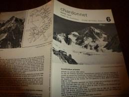 MASSIF Du MONT-BLANC Fiche 6 , Par Compagnie Des Guides De Chamonix : CHARDONNET  éperon Nord - Other Collections