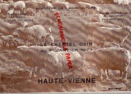 87 - LE CHEPTEL OVIN 1973- MINISTERE AGRICULTURE - HAUTE VIENNE - DENARDOU J-P- AUBISSE G.- G. CARNIS - Limousin