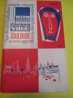 Guide Répertoire Du Tourisme / Regards Sur La Ville De Toulouse/1953    PGC73 - Tourism