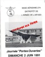 87 -LIMOGES - AVIATION - BASE AERIENNE 274 ENTREPOT ARMEE DE L´ AIR 603- JOURNEE PORTES OUVERTES 2 JUIN 1991 - Limousin